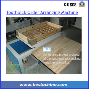 TOOTHPICK ORDER ARRANGING MACHINE, TOOTHPICK MACHINE