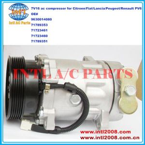 9630014080 71789353 71723461 71723460 71789351 7V16 car ac compressor China supply for Citroen/Fiat/Lancia/Peugeot/Renault PV6