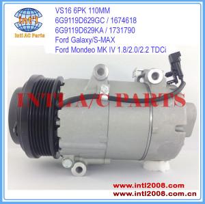 VS16 ac Ford Galaxy S-MAX Mondeo MK IV 1.8/2.0/2.2 TDCi 2006- auto a/c compressor 6G9119D629GA 1435796 1791012 China supplier