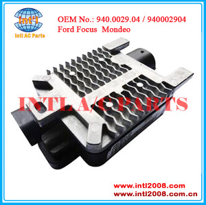 Blower Motor Resistor China supply for Ford Mondeo 940.0029.04 940002904 fan Blower Regulator