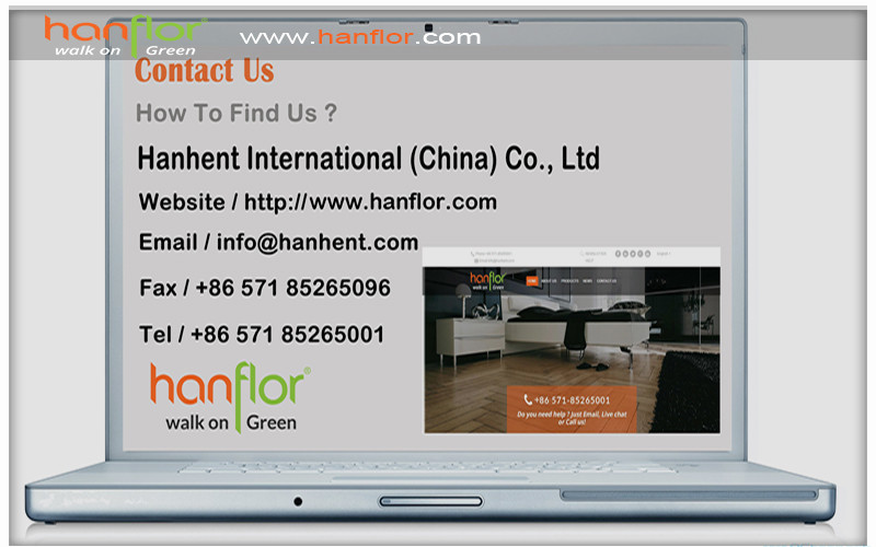 13.Contact us, Hanhent International(China)Ci.,LTD,website/http://www.hanflor.com,email/info@hanhent.com, Fax/+8657185265096, Tel/+8657185265001 plastic floor,pvc floor, Vinyl floor, plastic flooring, pvc flooring, Vinyl flooring, pvc plank, vinyl plank, pvc tile, vinyl tile, click vinyl flooring, interlocking vinyl flooring, unilin click flooring, unilin click vinyl flooring, click pvc flooring, interlocking pvc flooring, unilin click vinyl flooring, unilin click pvc flooring