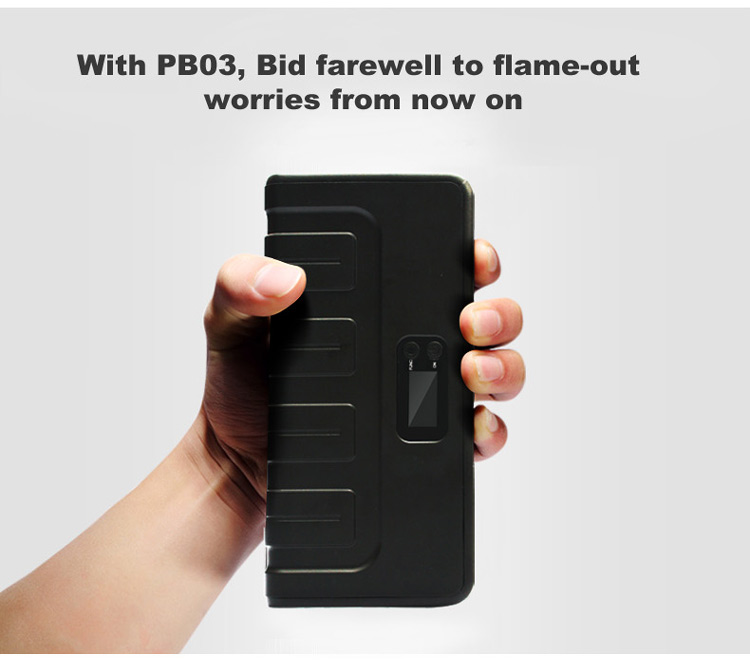 With PB03, Bid farewell to flame-out  worries from now on