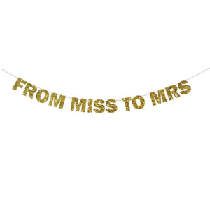 From Miss to Mrs Gold Sparkly Glitter Banner