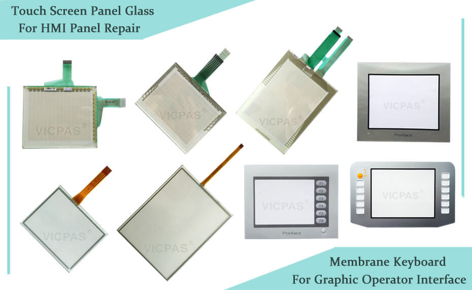 Touch screen glass for Proface HMI panel repair and Graphic Operator interface keypad replacement www.vicpas.com