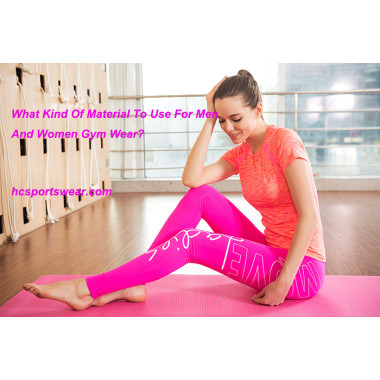 What Is The Best Material For Men And Women Gym Wear