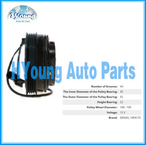 10PA17C 12V 4PK 105mm Auto air conditioning compressor clutch for denso 10PA17C vehicle ,bearing 35x52x22 mm