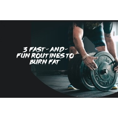 3 Fast-and-Fun Routines to Burn Fat
