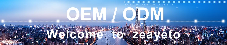 Zeayeto OEM/ODM service
