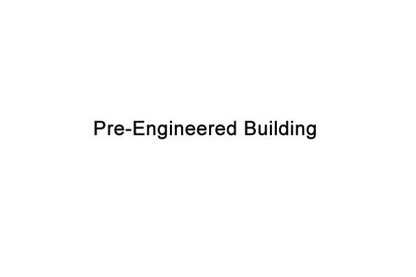 pre-engineered building