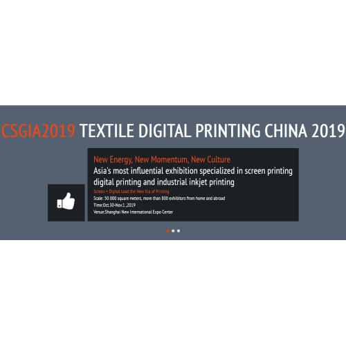 CSGIA2019 Textile Digital Printing China 2019