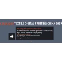 CSGIA2019 Textile Digital Printing China 2019
