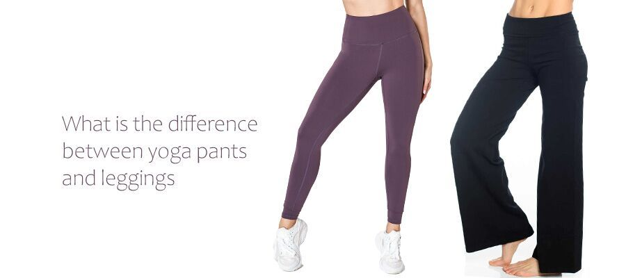 what is the difference between yoga pants and leggings