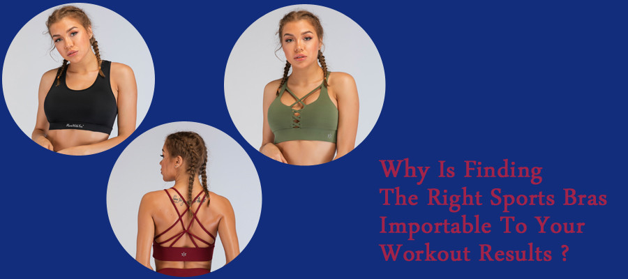 Why Is Finding The Right Sports Bra Important To Your Workout Results?