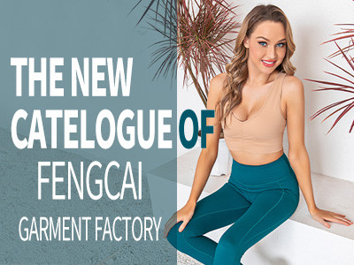 The New Catelogue Of Fengcai Garment Factory