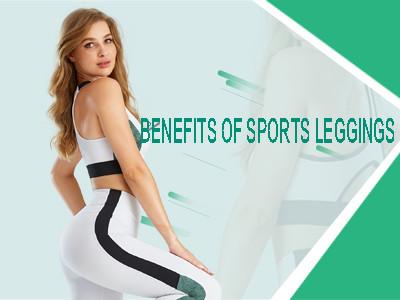 Benefits Of Sports Legging