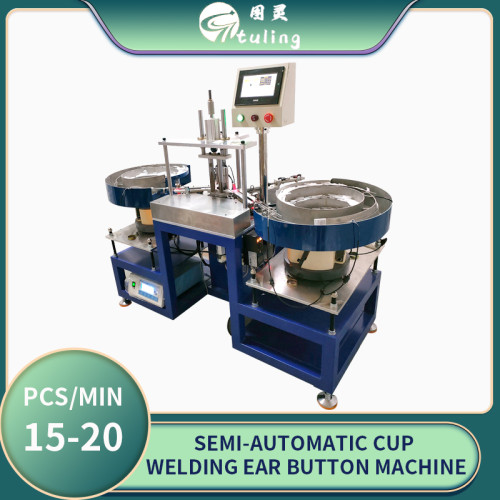 Semi-automatic cup welding ear button machine