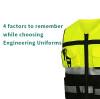 选择工程制服时要记住的 4 个因素