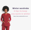 Winter wardrobe: 6 tips to keep you warm in winter